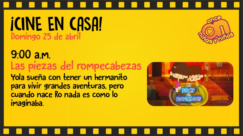 Cine ONN en casa Las piezas del rompecabezas  Once Niñas y Niños